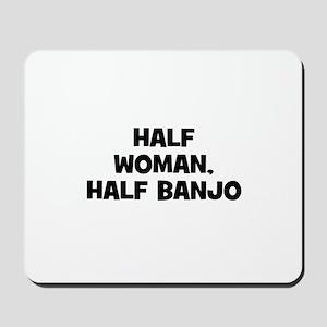 half woman, half Banjo Mousepad
