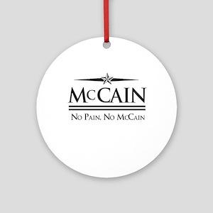 McCain / No Pain, No McCain Ornament (Round)