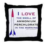 I Love the smell of AP in the Throw Pillow