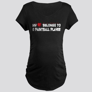 Belongs To A Paintball Player Maternity Dark T-Shi