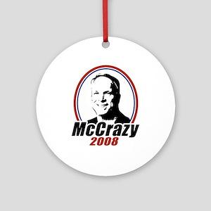 McCrazy 2008 Ornament (Round)