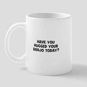 have you hugged your Banjo to Mug