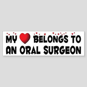 Belongs To An Oral Surgeon Bumper Sticker