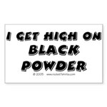 Get high on Black Powder Rectangle Sticker