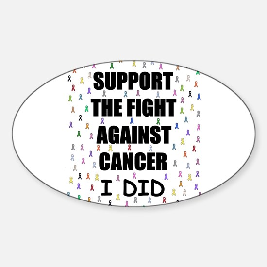 support the fight against cancer Oval Decal