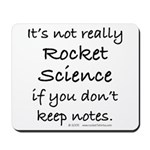 Not really rocket science Mousepad
