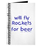 will fly rockets for beer! Journal
