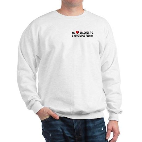 Belongs To A Newspaper Person Sweatshirt