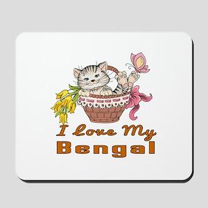 I Love My Bengal Designs Mousepad
