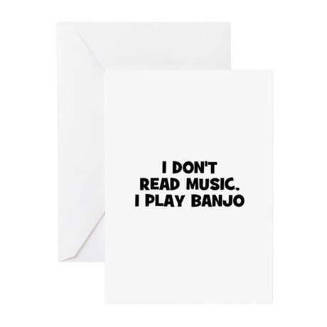I don't read music, I play Ba Greeting Cards (Pk o