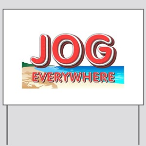 Jog Everywhere Yard Sign