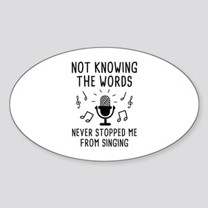 Not Knowing The Words Sticker (Oval)