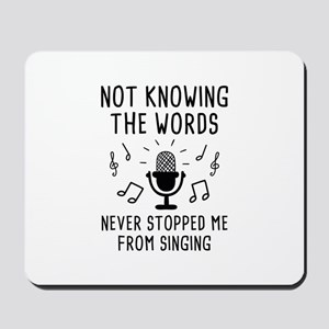 Not Knowing The Words Mousepad