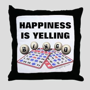 Happiness is Yelling Bingo! Throw Pillow