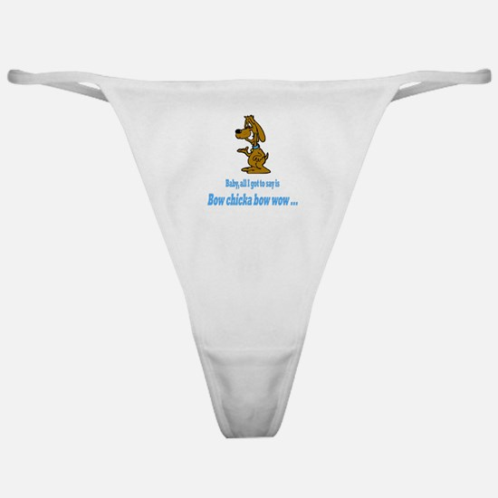 Bow chicka bow wow Classic Thong