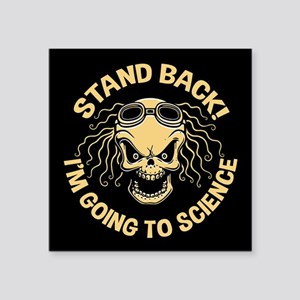 "Stand Back! Science Square Sticker 3"" x 3"""