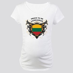 Proud to be Lithuanian Maternity T-Shirt
