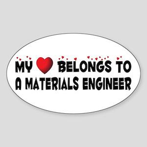 Belongs To A Materials Engineer Oval Sticker