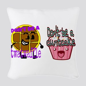 Cuntcake And Twatwaffle Humor Woven Throw Pillow