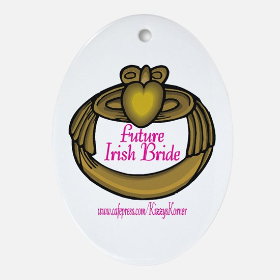 FUTURE IRISH BRIDE Oval Ornament