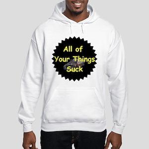 Sucky Wears Hooded Sweatshirt