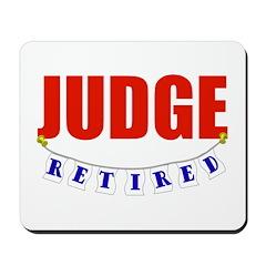 Retired Judge Mousepad
