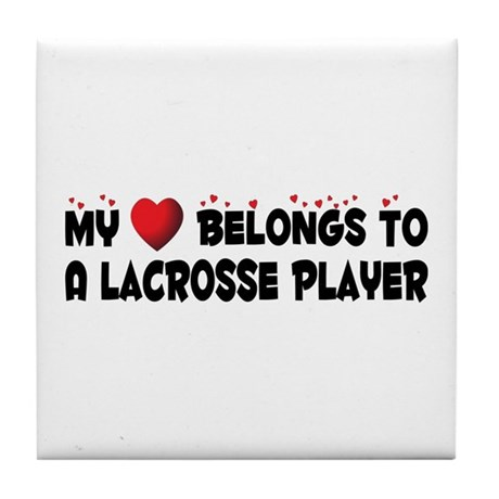 Belongs To A Lacrosse Player Tile Coaster