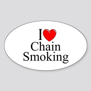 """I Love (Heart) Chain Smoking"" Oval Sticker"
