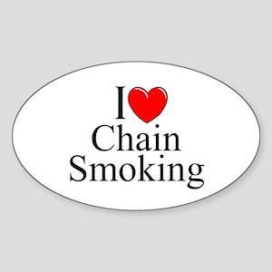 """I Love (Heart) Chain Smoking"" Oval Sticker"