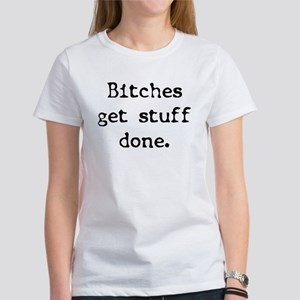 Bitches/Stuff Women's T-Shirt