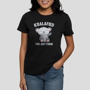 Koalafied For Anything Women's Dark T-Shirt