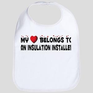 Belongs To An Insulation Installer Bib