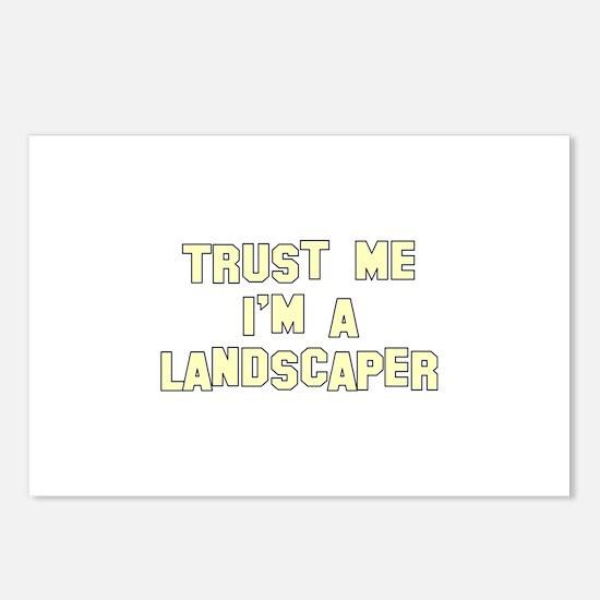 Trust Me I'm A Landscaper Postcards (Package of 8)