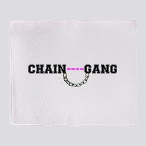 CHAIN GANG - PINK! Throw Blanket