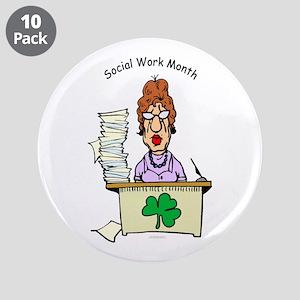"Social Work Month Desk 3.5"" Buttons (10 pack)"