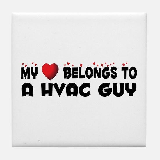 Belongs To A HVAC Guy Tile Coaster
