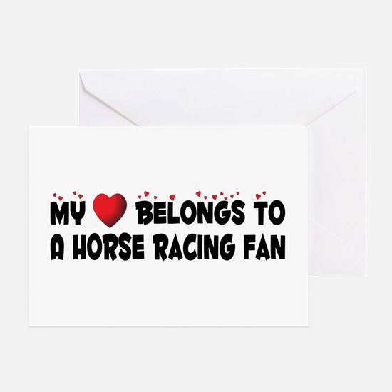 Belongs To A Horse Racing Fan Greeting Card