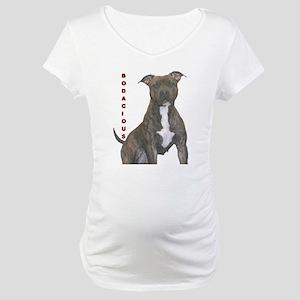 BODACIOUS!!!! Maternity T-Shirt