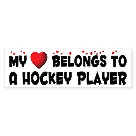 Belongs To A Hockey Player Bumper Sticker