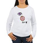 I Donut Know Women's Long Sleeve T-Shirt