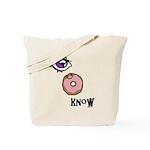 I Donut Know Tote Bag