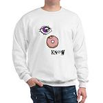 I Donut Know Sweatshirt