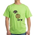 I Donut Know Green T-Shirt