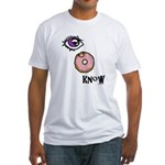 I Donut Know Fitted T-Shirt