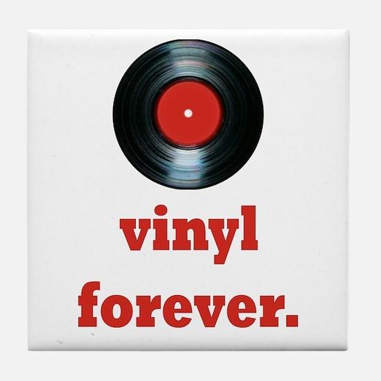 vinyl forever Tile Coaster