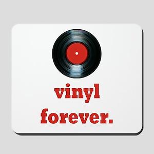 vinyl forever Mousepad