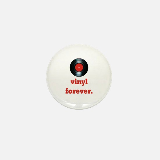 vinyl forever Mini Button