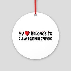 Belongs To A Heavy Equipment Operator Ornament (Ro