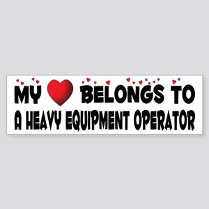 Belongs To A Heavy Equipment Operator Sticker (Bum