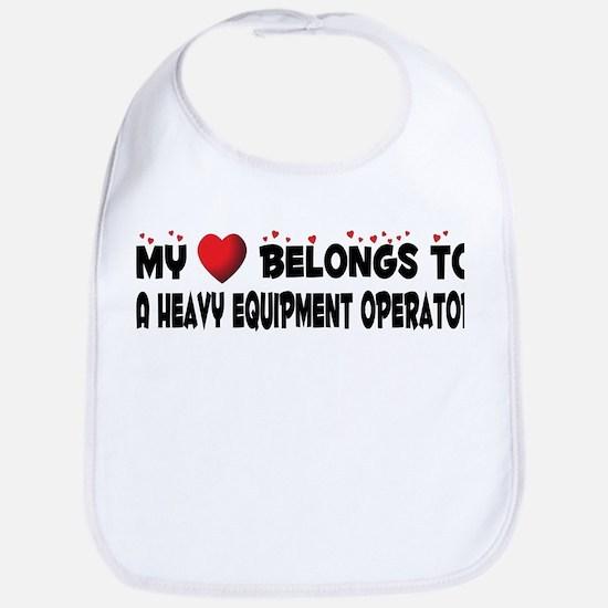 Belongs To A Heavy Equipment Operator Bib
